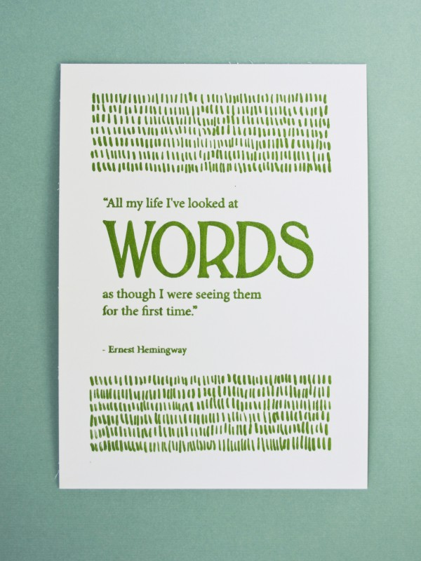Letterpress print Hemingway Quote